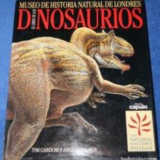 Libros de segunda mano: EL LIBRO DE LOS DINOSAURIOS - MUSEO DE HISTORIA NATURAL DE LONDRES (1994). Lote 211675886