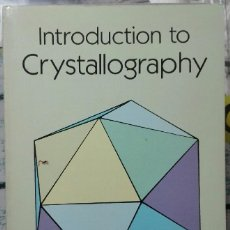 Libros de segunda mano de Ciencias: DONALD SANDS. INTRODUCTION TO CRYSTALLOGRAPHY. 1994. Lote 211729080
