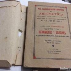 Libros de segunda mano de Ciencias: MIL CUATROCIENTOS EJERCICIOS DE ARITMÉTICA - TOMO II - VALLES COLLANTES, FRANCISCO. Lote 211987882
