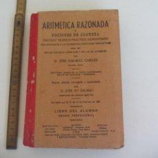 Libros de segunda mano de Ciencias: ARITMETICA RAZONADA Y NOCIONES DE ALGEBRA. JOSE DALMAU CARLES. 1948. Lote 211994281