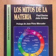 Libros de segunda mano de Ciencias: LOS MITOS DE LA MATERIA / PAUL DAVIES - JOHN GRIBBING / 1994. Lote 212008895