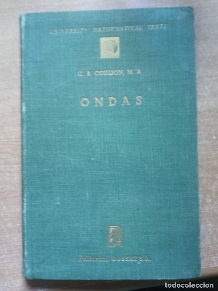 ONDAS, C.A. COULSON (Libros de Segunda Mano - Ciencias, Manuales y Oficios - Física, Química y Matemáticas)
