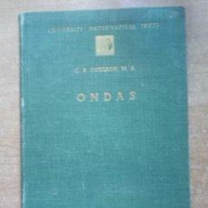 Libros de segunda mano de Ciencias: ONDAS, C.A. COULSON. Lote 212108947