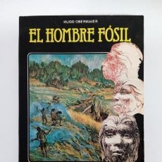 Libri di seconda mano: EL HOMBRE FÓSIL.- HUGO OBERMAIER (1985). Lote 212310413