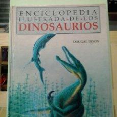 Livros em segunda mão: LMV - ENCICLOPEDIA ILUSTRADA DE LOS DINOSAURIOS. DOUGAL DIXON. Lote 212344428