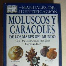 Libros de segunda mano: MOLUSCOS Y CARACOLES DE LOS MARES DEL MUNDO. ASPECTO DISTRIBUCION SISTEMATICA GERT LINDNER. Lote 212389963