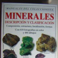 Livros em segunda mão: MINERALES DESCRIPCIÓN Y CLASIFICACIÓN (MANUAL DEL COLECCIONISTA) - JOAQUIM MOLLFULLEDA. Lote 212390342
