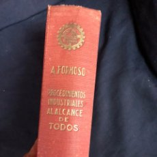 Libri di seconda mano: 2000 PROCEDIMIENTOS INDUSTRIALES AL ALCANCE DE TODOS 1944. Lote 212806541