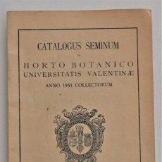 Libros de segunda mano: CATÁLOGUS SEMINUM IN HORTO BOTANICO UNIVERSITATIS VALENTINAE - VALENCIA 1953. Lote 212890232