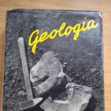 Libros de segunda mano: GEOLOGIA - BERMUDO MELENDEZ Y JOSE M. FUSTER. Lote 269355763