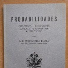 Libros de segunda mano de Ciencias: PROBABILIDADES, CONCEPTOS, DEFINICIONES, TEOREMAS FUNDAMENTALES Y EJERCICIOS, RUIZ-CASTILLO, 1955. Lote 213026082