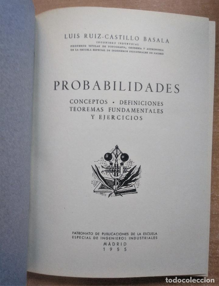 Libros de segunda mano de Ciencias: Probabilidades, Conceptos, definiciones, teoremas fundamentales y ejercicios, Ruiz-Castillo, 1955 - Foto 2 - 213026082