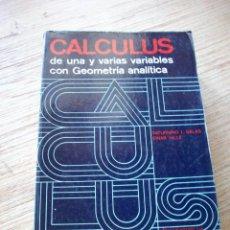 Libros de segunda mano de Ciencias: CALCULUS DE UNA Y VARIAS VARIABLES CON GEOMETRIA ANALITICA .. Lote 213190483