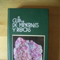 Libros de segunda mano: GUIA DE MINERALES Y ROCAS GRIJALBO MOTTANA, ANNIBALE. CRESPI, RODOLFO. LIBORIO, GIUSEPPE. Lote 213255121