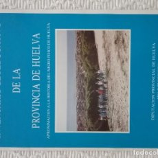 Libros de segunda mano: INVENTARIO GEOEDUCATIVO PROVINCIA DE HUELVA. 1990. Lote 213608173