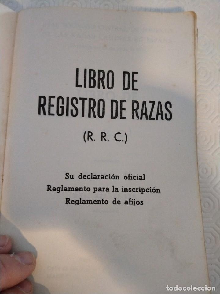 Libros de segunda mano: LIBRO DE REGISTRO DE RAZAS. (R. R. C.). TOMO I. Nº 227 - 11570. REAL SOCIEDD CENTRAL DE FOMENTO DE L - Foto 2 - 213766130