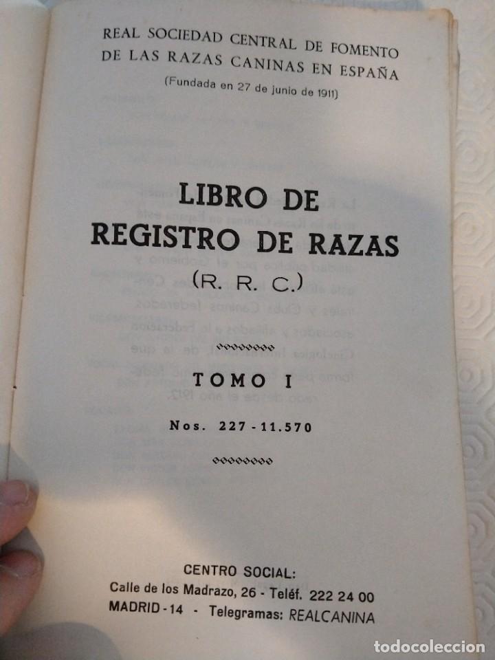 Libros de segunda mano: LIBRO DE REGISTRO DE RAZAS. (R. R. C.). TOMO I. Nº 227 - 11570. REAL SOCIEDD CENTRAL DE FOMENTO DE L - Foto 3 - 213766130