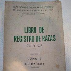 Libros de segunda mano: LIBRO DE REGISTRO DE RAZAS. (R. R. C.). TOMO I. Nº 227 - 11570. REAL SOCIEDD CENTRAL DE FOMENTO DE L. Lote 213766130