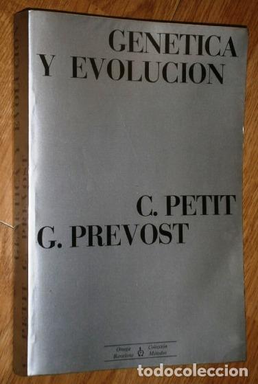 GENÉTICA Y EVOLUCIÓN POR PETIT Y PREVOST DE ED. OMEGA EN BARCELONA 1976 4ª EDICIÓN (Libros de Segunda Mano - Ciencias, Manuales y Oficios - Biología y Botánica)