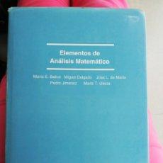Libros de segunda mano de Ciencias: ELEMENTOS DE ANÁLISIS MATEMÁTICO. VV.AA.. Lote 213875862