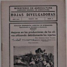 Libros de segunda mano: HOJAS DIVULGADORAS Nº 6 - MARZO 1936 - MINISTERIO DE AGRICULTURA - ESTACIÓN EXPERIMENTAL AGRÍCOLA. Lote 214033492