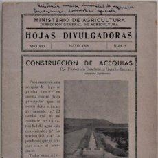 Libros de segunda mano: HOJAS DIVULGADORAS Nº 9 - ABRIL 1936 - MINISTERIO DE AGRICULTURA - CONSTRUCCIÓN DE ACEQUIAS. Lote 214034500