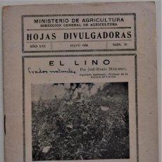 Libros de segunda mano: HOJAS DIVULGADORAS Nº 10 - MAYO 1936 - MINISTERIO DE AGRICULTURA - EL LINO - PRADERAS NATURALES. Lote 214035205