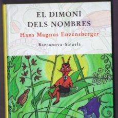 Libros de segunda mano de Ciencias: EL DIMONI DELS NOMBRES HANS MAGNUS ENZENSBERGER BARCANOVA-SIRUELA 1997 TAPA DURA. Lote 214043063