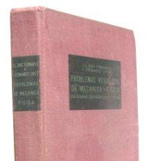 Libros de segunda mano de Ciencias: PROBLEMAS RESUELTOS DE MECANICA-FISICA - JOSE LUIS DIAZ FERNANDEZ Y FAUSTINO FERNANDEZ LOPEZ. Lote 214069660