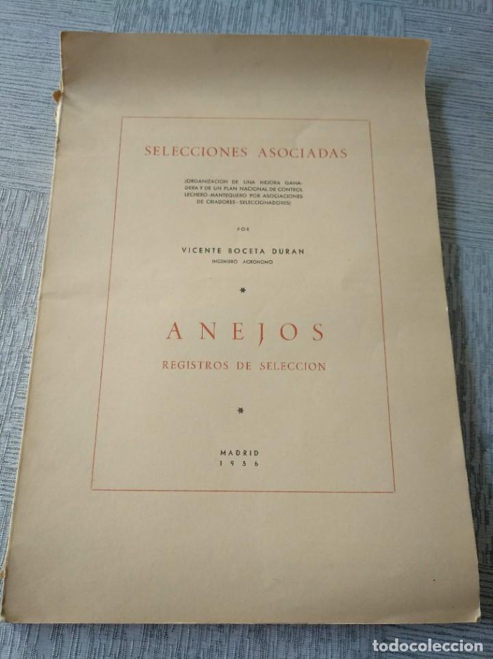 REGISTROS DE SELECCIÓN - ORGANIZACIÓN DE UNA MEJORA GANADERA (1956), VICENTE BOCETA, TOROS, VACAS... (Libros de Segunda Mano - Ciencias, Manuales y Oficios - Biología y Botánica)