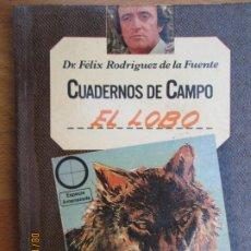 Livres d'occasion: EL LOBO , CUADERNOS DE CAMPO Nº 3 - RODRIGUEZ DE LA FUENTE - 1978 MARIN EDITORIAL. Lote 214290355