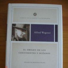 Livros em segunda mão: EL ORIGEN DE LOS CONTINENTES Y OCÉANOS - ALFRED WEGENER - ED. CRÍTICA, 2009 - MUY BUEN ESTADO. Lote 214324442
