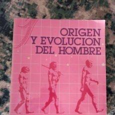 Libros de segunda mano: ORIGEN Y EVOLUCIÓN DEL HOMBRE. MINISTERIO DE CULTURA. Lote 214402878