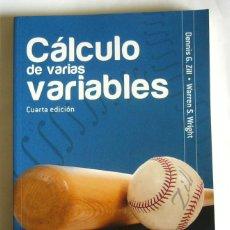 Libri di seconda mano: CALCULO DE VARIAS VARIABLES - DENNIS G. ZILL Y WARREN S. WRIGHT - EDIT. MC GRAW-HILL. 2011. Lote 214522605