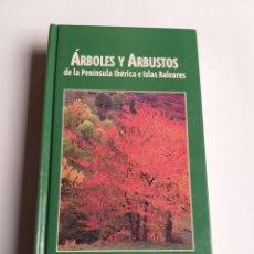 Livres d'occasion: ÁRBOLES Y ARBUSTOS DE LA PENÍNSULA IBÉRICA E ISLAS BALEARES . PABLO GALÁN 1998 EDITORIAL JAGUAR. Lote 225462016