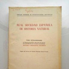 Libros de segunda mano: 1954 BOLETÍN EXTRAORDINARIO HISTORIA NATURAL REAL SOCIEDAD ESPAÑOLA - EDUARDO HERNÁNDEZ PACHECO. Lote 49264461