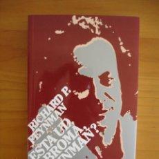 Libros de segunda mano de Ciencias: ESTÁ UD. DE BROMA, SR. FEYNMAN? - RICHARD P. FEYNMAN - ALIANZA EDITORIAL, 2008 - COMO NUEVO. Lote 78311465