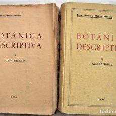 Libros de segunda mano: BOTÁNICA DESCRIPTIVA TOMOS I Y II - LOSA, RIVAS Y MUÑOZ MEDINA - GRANADA AÑOS 1956 Y 1961. Lote 214909450