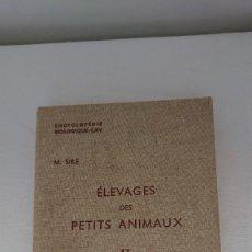 Libros de segunda mano: ELEVAGES DES PETITS ANIMAUX, II, MARCEL SIRE. Lote 215008642