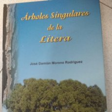 Libros de segunda mano: ARBOLES SINGULARES DE LA LITERA. JOSÉ DAMIAN MORENO RODRIGUEZ. 2005. Lote 215379178