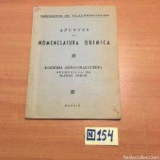 Libros de segunda mano de Ciencias: APUNTES DE NOMENCLATURA QUÍMICA. Lote 215458308