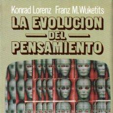 Libros de segunda mano: KONRAD LORENZ / F. WUKETITS : LA EVOLUCIÓN DEL PENSAMIENTO (ARGOS VERGARA, 1984). Lote 215550653