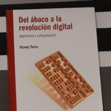 Libri di seconda mano: DEL ABACO A LA REVOLUCION DIGITAL VICENÇ TORRA RBA 2010 TAPA DURA LIBRO PRECINTADO. Lote 215761083