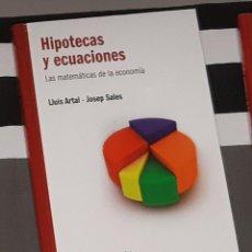 Libri di seconda mano: HIPOTECAS Y ECUACIONES LLUIS ARTAL Y JOSEP SALES RBA 2010 TAPA DURA LIBRO PRECINTADO. Lote 215761295