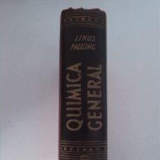Livros em segunda mão: QUÍMICA GENERAL. LINUS PAULING. EDITORIAL AGUILAR. 1955. Lote 215849601