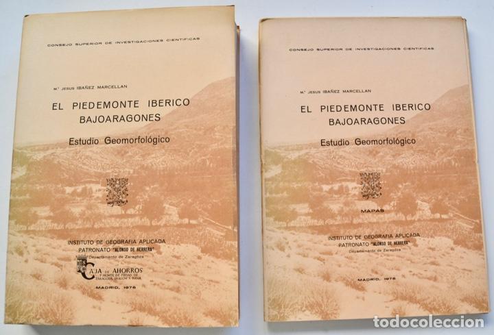 Mª JESÚS IBAÑEZ. EL PIEDEMONTE IBÉRICO BAJOARAGONÉS. ESTUDIO GEOMORFOLÓGICO Y MAPAS (2 TOMOS), 1976 (Libros de Segunda Mano - Ciencias, Manuales y Oficios - Paleontología y Geología)