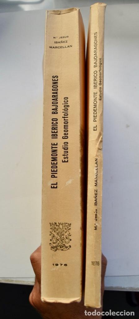 Libros de segunda mano: Mª Jesús Ibañez. El Piedemonte Ibérico Bajoaragonés. Estudio Geomorfológico y Mapas (2 Tomos), 1976 - Foto 23 - 215947432