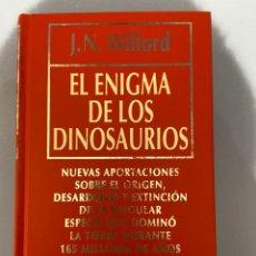 Libros de segunda mano: EL ENIGMA DE LOS DINOSAURIOS. J.N.WILFORD. DIVULGACIÓN CIENTÍFICA. EDICIONES RBA. Lote 216023468