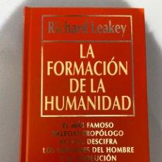 Libros de segunda mano: LA FORMACIÓN DE LA HUMANIDAD. RICHARD LEAKEY. DIVULGACIÓN CIENTÍFICA. EDICIONES RBA. Lote 216023958