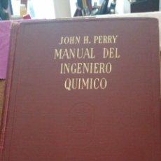Libros de segunda mano de Ciencias: JONH H. PERRY MANUAL DEL INGENIERO QUÍMICO AÑO 1958. Lote 216459256